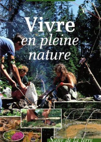 Vivre en pleine nature